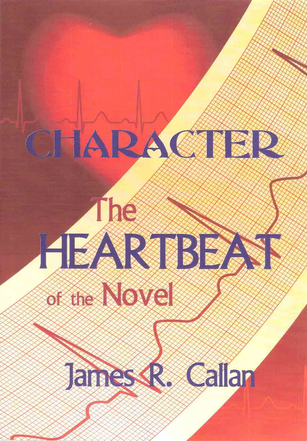 Character: The Heartbeat of the Novel